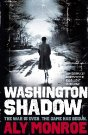Washington Shadow by Aly Monroe - hardback